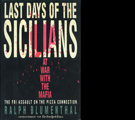 Last Days of the Sicilians - At War with the Mafia